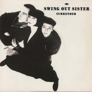 7'' - Swing Out Sister - Surrender - Silver Injection Label