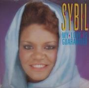 12inch Vinyl Single - Sybil - My Love Is Guaranteed