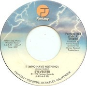 7inch Vinyl Single - Sylvester - I (Who Have Nothing)
