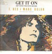 12inch Vinyl Single - T. Rex / Marc Bolan - Get It On (1987 Tony Visconti Remix)