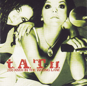 CD - t.A.T.u. - 200 KM/H In The Wrong Lane