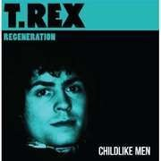 7inch Vinyl Single - T. REX - CHILDLIKE MEN