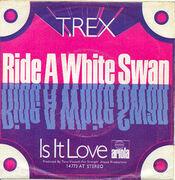 7'' - T-Rex - Ride A White Swan