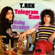 7'' - T. Rex - Telegram Sam / Baby Strange