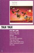 MC - Talk Talk - It's My Life