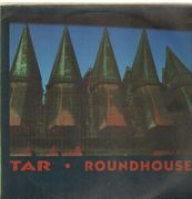 LP - Tar - Roundhouse
