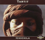 CD - Tartit - Ichichila (Desert Blues From Malian Tuareg)
