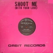 12'' - Tasha Thomas - Shoot Me (With Your Love)