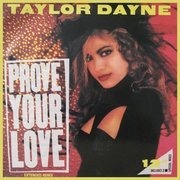 12'' - Taylor Dayne - Prove Your Love (House Mix)