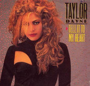 7'' - Taylor Dayne - Tell It To My Heart