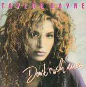 7inch Vinyl Single - Taylor Dayne - Don't Rush Me