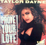 12inch Vinyl Single - Taylor Dayne - Prove Your Love (Extended Remix)