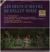 Double LP - Tchaikovsky / Borodin - Les Chefs-d'Oeuvre du Ballet Russe - Gatefold / Tulip rim