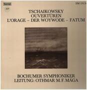 LP - Tchaikovsky - Ouvertüren: L'Orage / Der Woywode / Fatum