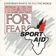 7'' - Tears For Fears - Everybody Wants To Run The World