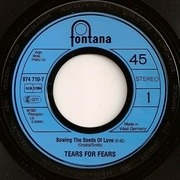 7'' - Tears For Fears - Sowing The Seeds Of Love