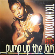 12'' - Technotronic Featuring Felly - Pump Up The Jam