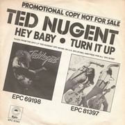 7inch Vinyl Single - Ted Nugent / Lone Star - Hey Baby / A New Day