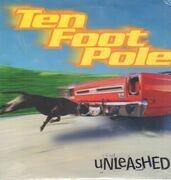 LP - Ten Foot Pole - Unleashed - Still Sealed