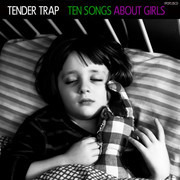 CD - Tender Trap - Ten Songs About Girls - Digipak