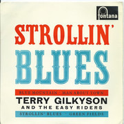7inch Vinyl Single - Terry Gilkyson And The Easy Riders - Strollin' Blues