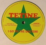 12'' - Tetine - I Go To The Doctor