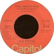 7'' - Tex Ritter - The Americans (A Canadian's Opinion)