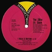 12'' - The 28th St. Crew, The 28th Street Crew - I Need A Rhythm