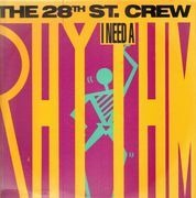12inch Vinyl Single - The 28th St. Crew - I Need A Rhythm