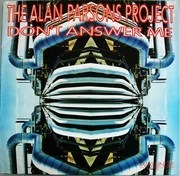 12'' - The Alan Parsons Project - Don't Answer Me