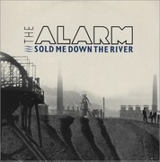 12inch Vinyl Single - The Alarm - Sold Me Down The River - Picture Sleeve