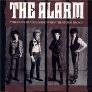 12'' - The Alarm - Where Were You Hiding When The Storm Broke?