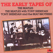 CD - The Beatles / The Beatles with Tony Sheridan / Tony Sheridan And The Beat Brothers - The Early Tapes Of
