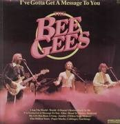 LP - The Bee Gees - I've Gotta Get A Message To You
