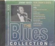 CD - The Blues Collection - 18: Jimmy Reed - You Don't Have To Go