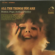 LP - The Boston Pops Orchestra / Arthur Fiedler - All The Things You Are