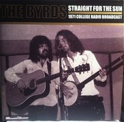 Double LP - The Byrds - Straight For The Sun (1971 College Radio Broadcast) - White, RSD