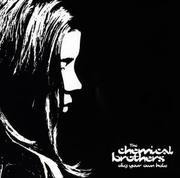 CD - The Chemical Brothers - Dig Your Own Hole