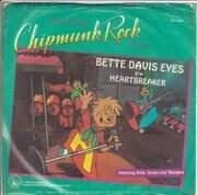 7inch Vinyl Single - The Chipmunks - Bette Davis Eyes / Heartbreaker
