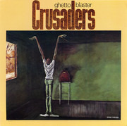 LP - The Crusaders - Ghetto Blaster