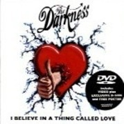 Music DVD - The Darkness - I Believe In A Thing Called Love