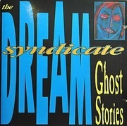 CD - The Dream Syndicate - Ghost Stories