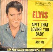 7'' - Elvis Presley - Ain't That Loving You Baby, Ask me - german original