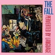 LP - The Fall - Perverted By Language