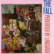 CD - The Fall - Perverted By Language