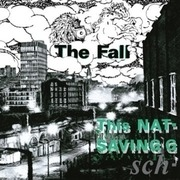 LP - The Fall - This Nation's Saving Grace - .. GRACE
