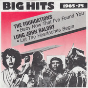 7inch Vinyl Single - The Foundations / Long John Baldry - Baby Now That I Found You / Let The Heartaches Begin
