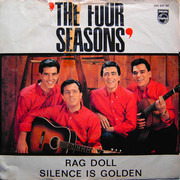 7inch Vinyl Single - The Four Seasons - Rag Doll / Silence Is Golden