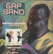 12'' - The Gap Band - How Music Came About (Bop B Da B Da Da)