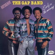 12inch Vinyl Single - The Gap Band - Early In The Morning